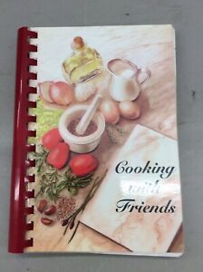 Vintage Cookbook Recipes Spiral Bound Cooking With Friends RV Cooking Baking