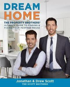 Dream Home :The Property Brothers Ultimate Guide to Finding...Coffee Table Book $7.95