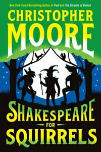 Shakespeare for Squirrels by MD Moore Christopher: New