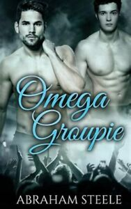 Omega Groupie, Paperback by Steele, Abraham, Brand New, Free shipping in the US