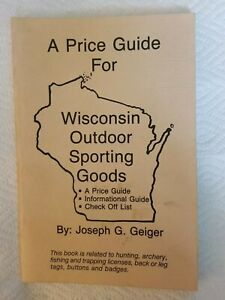 Price Guide Wisconsin Outdoor Sporting Goods Joseph Geiger Hunting Archery Etc.