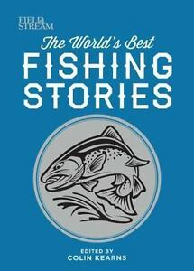 The World#x27;s Best Fishing Stories by Colin Kearns 2015 Hardcover
