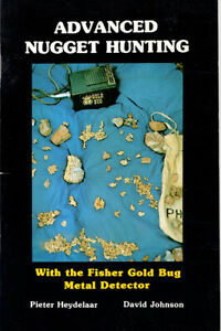 Advanced Nugget Hunting With the Fisher Gold Bug Metal Detector New Paperback