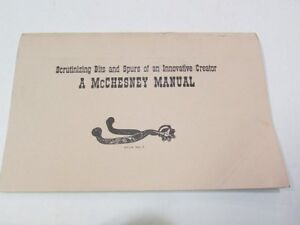 VINTAGE WESTERN COWBOY RODEO McCHESNEY BITS AND SPURS MANUAL CATALOG