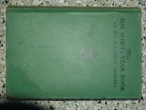 The boy Scout#x27;s Year Book of Wild Animal Stories 1940 good condition