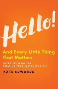 Hello : And Every Little Thing That Matters