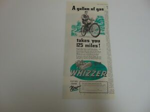 1947 WHIZZER BIKE MOTOR $97.55 Takes You 125 miles on a gallon of gas print ad