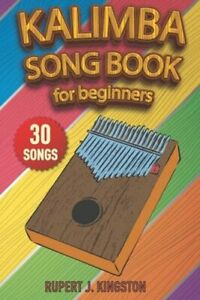 Kalimba Song Book for Beginners: Play by Letter: 30 easy to play songs for: New $5.95