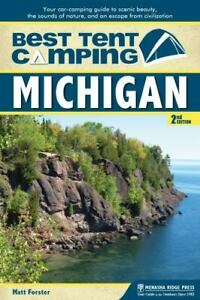 Best Tent Camping: Michigan: Your Car Camping Guide to Scenic Beauty the Sounds