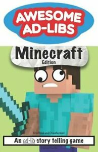 Awesome Ad Libs Minecraft Edition: An Ad Lib Story Telling Game by Joshua Hanks $5.86