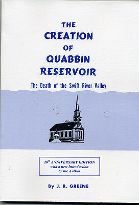 The Creation of Quabbin Reservoir book by J-R- Greene softcover 2001 edition