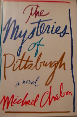 The Mysteries of Pittsburgh by Michael Chabon 1988 Hardcover