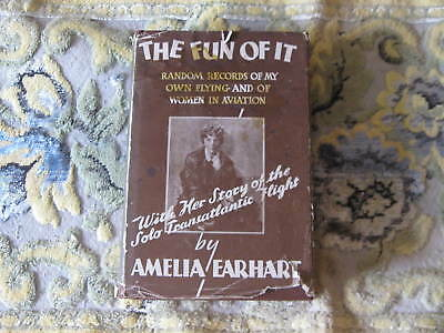 The Fun Of It Amelia Earhart Signed First Edition With Dust Jacket Rare Record