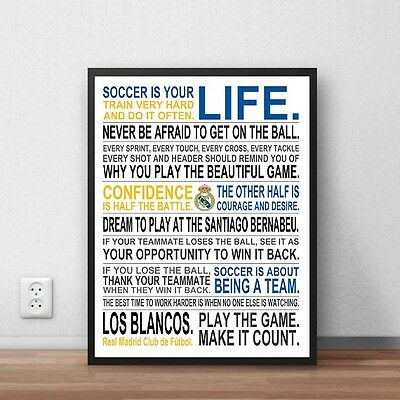 Real Madrid Soccer Is Your Life Manifesto Poster 17 x 22