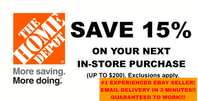 ONE 1X 15 OFF Home Depot Coupon - Instore ONLY Save up to 200 - Fast Shipment