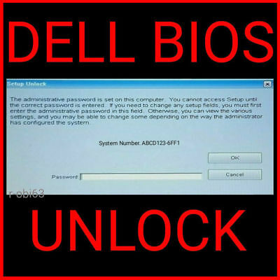 DELL Bios Unlock Removal Password Service for Tags -1D3B  6FF1  595B  1F66