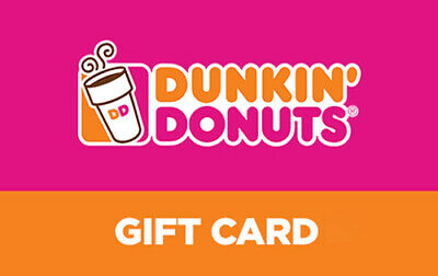 50 DUNKIN DONUTS GIFT CARD VALUE -  CHECK DESCRIPTION