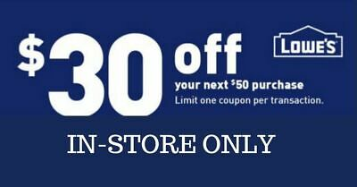 THREE 3x Lowes 30 OFF 50 lowes3coupons-INSTORE ONLY-Fast-Delivery-