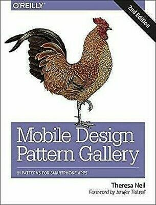 Mobile Design Pattern Gallery : UI Patterns for Smartphone Apps Theresa Neil