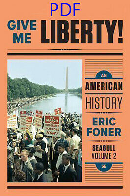 PÐF Give Me Liberty  An American History - Vol- 2 Seagull 5th Edition