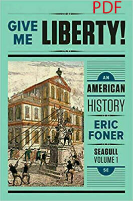 PÐF Give Me Liberty An American History - Vol- 1 file - Seagull 5th Edition