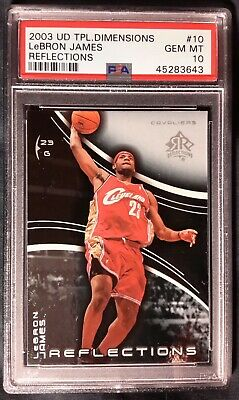 2003 UD TPL DIMENSIONS REFLECTIONS LEBRON JAMES ROOKIE CARD 10 PSA 10 CAVALIERS