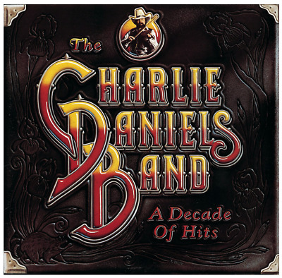 The Charlie Daniels Band - A Decade of Hits CD • NEW • Best of Greatest