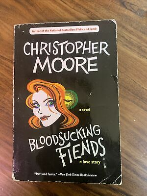 Love Story Ser- Bloodsucking Fiends by Christopher Moore 2004 Trade-