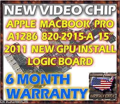 APPLE MACBOOK PRO A1286 820-2915-A 15 2011 LOGIC BOARD REPAIR - NEW GPU REBALL