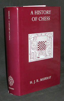 A History of Chess by H- J- R- Murray Hardcover Book