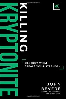 Killing Kryptonite Destroy What Steals Your Strength HC New 2017 2-DAY SHIP