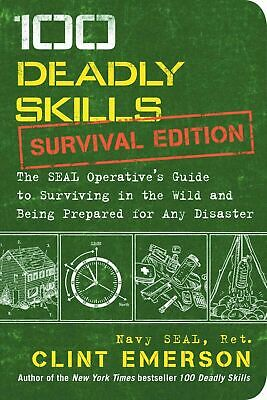 100 Deadly Skills Navy Seal Guide to Prepper Wilderness Survival Book Emerson