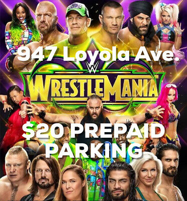 WWE Wrestlemania 34 4818 New Orleans LA - Parking Pass EZ IN AND OUT