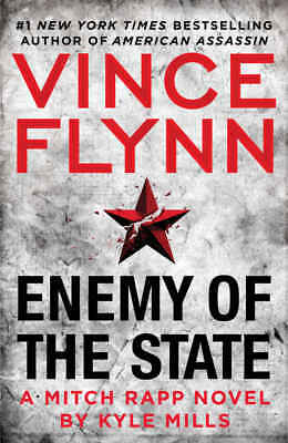 Enemy of the State A Mitch Rapp Novel by Kyle Mills 2017