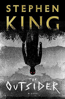 The Outsider by Stephen King 2018 Hardcover