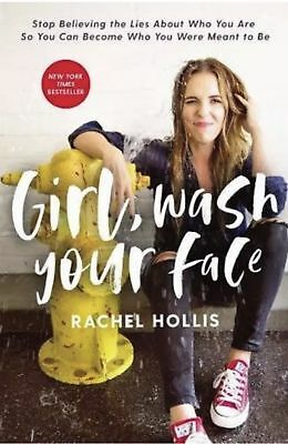 Girl Wash Your Face Stop Believing The Lies by Rachel Hollis - Hardcover