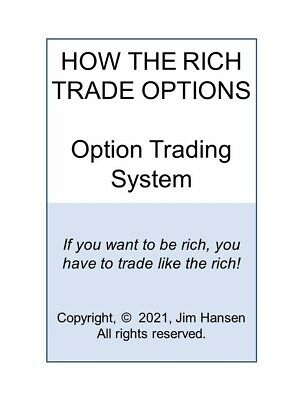 How The Rich Trade Options Their Secret Option Trading Strategy System-