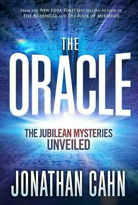 The Oracle The Jubilean Mysteries Unveiled Hardcover Jonathan Cahn