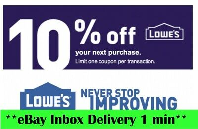 ONE 1X Lowes 10 OFF1Coupons-Online Instore-Super-FAST-SENT-