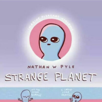 Strange Planet by Nathan W- Pyle Hardcover