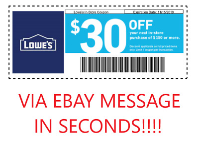ONE 1x Lowes 30 off 150Coupons - Fastest Delivery - Expires 11-30-2019 instore