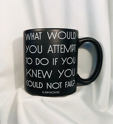 QuotableMugs Mug What Would You Attempt To DO if You Knew-not fail