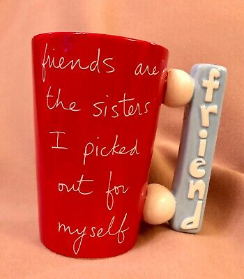 Mug from the studio of Sandra Magsamen Friends are the sisters I picked out