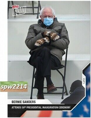 2020 Topps Now Election 21 Bernie Sanders Attends Presidential Inauguration