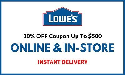 1X Lowes 10 off Instore Online FAST-SHIPMENT-