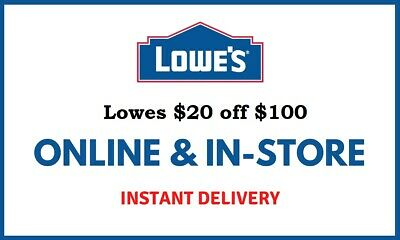 1X Lowes 20 OFF 100 Instore Online FAST-SHIPMENT-