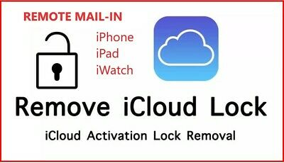 iPhoneiPadiWatch iCloud UnlockRemoval Service REMOTE MAIL-IN