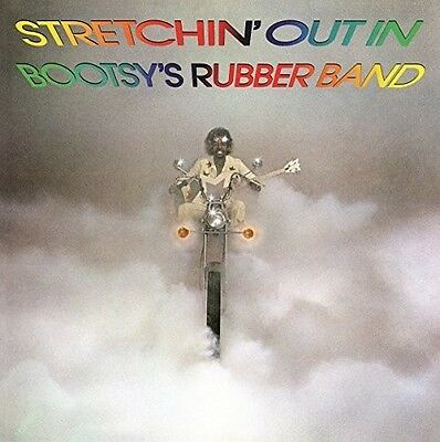 Bootsys Rubber Band - Stretchin Out in Bootsys Rubber Band New Vin