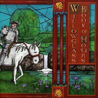 Willowglass - Book of Hours New CD
