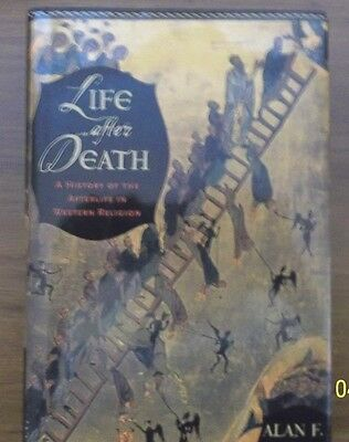 Life After Death A History of the Afterlife in Western Religion